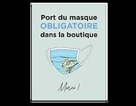 Affiche Port du masque obligatoire pour Bouquet Quatre-Saisons