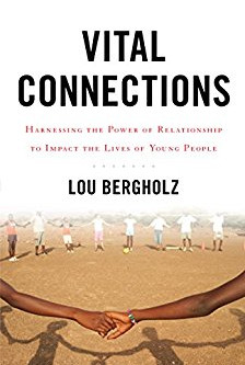 Vital Connections – Lou Bergholz