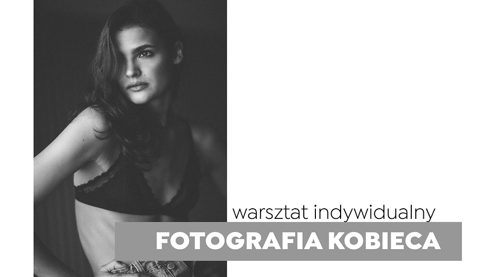 warsztaty fotograficzne Aleksandra Galew