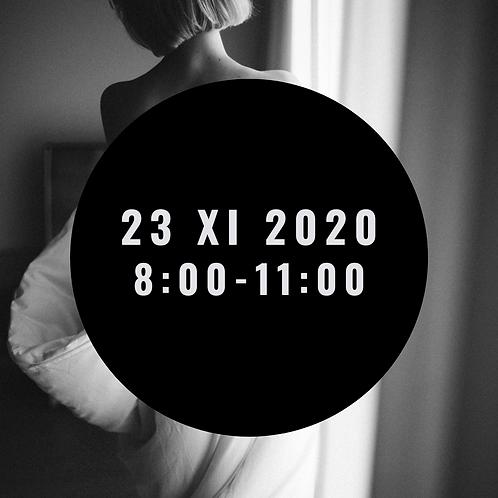 Sesja kobieca 23 XI  8:00-11:00