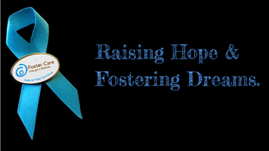Powerpoint Slide. Blue Ribbon for Foster Care Awareness Month. Text: Raising Hope and Fostering Dreams.