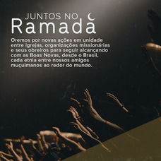 Dia #30 - Oremos por novas ações em unidade entre igrejas, organizações missionárias e seus obreiros para seguir alcançando com as Boas Novas, desde o Brasil, cada etnia entre nossos amigos muçulmanos ao redor do mundo.  #juntosnoramadã #euoropna