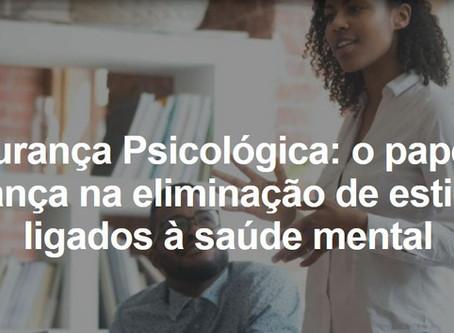 Segurança Psicológica: o papel da liderança na eliminação de estigmas ligados à saúde mental