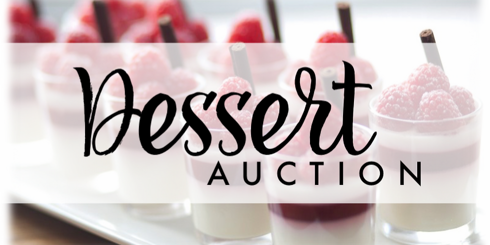 8th Annual Dessert Auction