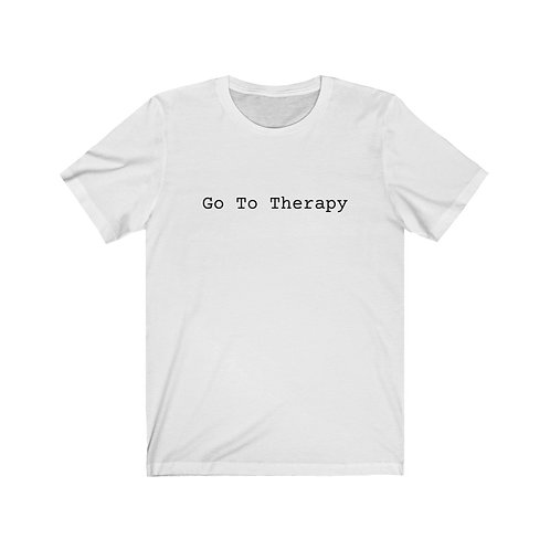 Go To Therapy Unisex Jersey Short Sleeve Tee