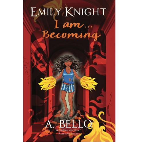 Emily Knight I am...Becoming by A. Bello - ebook