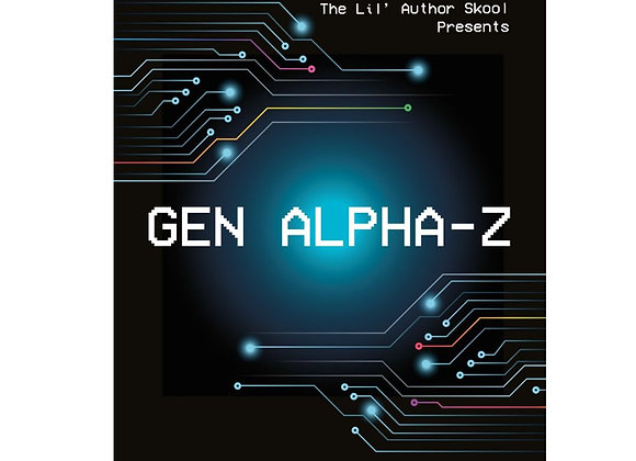 Gen Alpha-Z by Various Authors