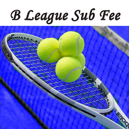 B League Sub Fee