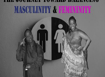Masculinity & Femininity ( mental health balance)