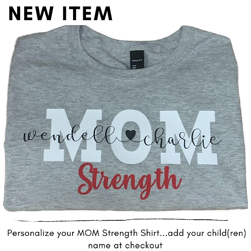 Personalized MomStrength Shirt