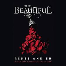 REVIEW: The Beautiful by Renee Ahdieh