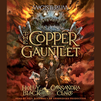REVIEW: The Cooper Gauntlet by Cassandra Clare and Holly Black