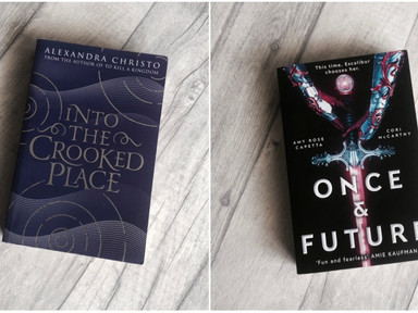 REVIEW: Into the Crooked Place & Once and Future.