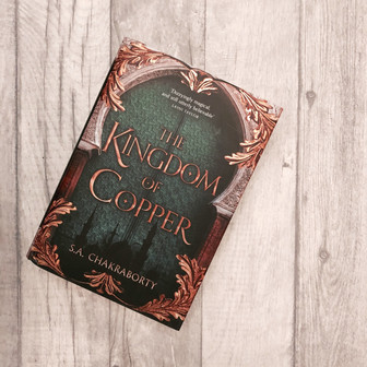 REVIEW: Kingdom of Copper by S.A Chakraborty