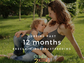 Reclaiming Breastfeeding Past 12 Months