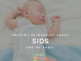 Should I Be Worried About SIDS?
