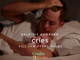 HELP! My Newborn Cries Till 9pm Every Night