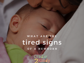 10 Tired Signs of a Newborn