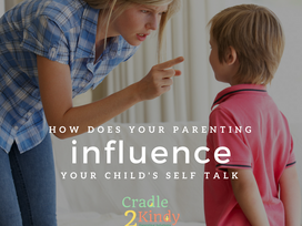 Influencing Your Child's Self Talk