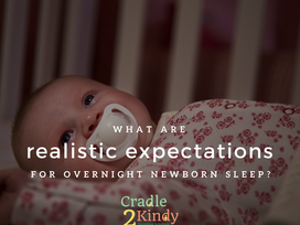 Realistic Expectations for Overnight Newborn Sleep