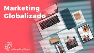 Marketing globalizado