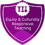 Equity and Culturally Responsive Teaching Badge