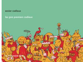 Les 500 premiers Cadieux - Xavier Cadieux