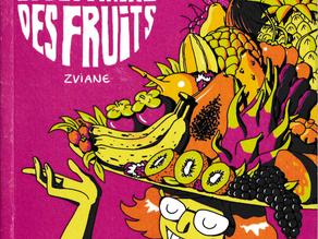Le Bestiaire des fruits - Zviane