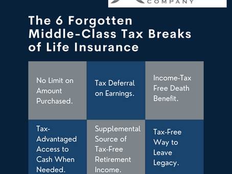 The 6 Forgotten Middle-Class Tax Breaks of Life Insurance