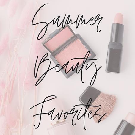 Summer Beauty Favorites