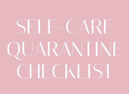 Self-Care Quarantine Checklist