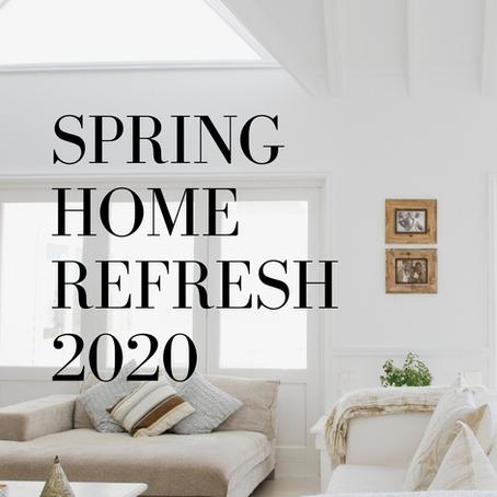 Spring Home Refresh 2020
