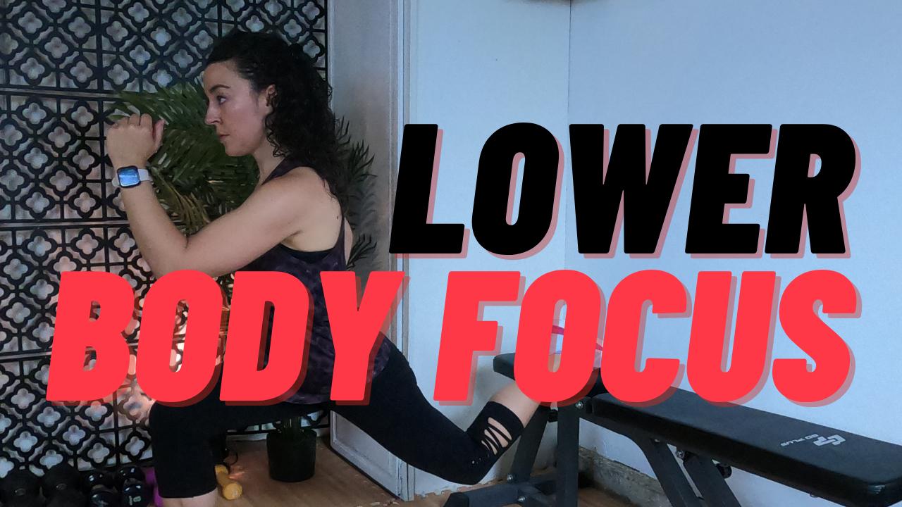Lower Body Focus