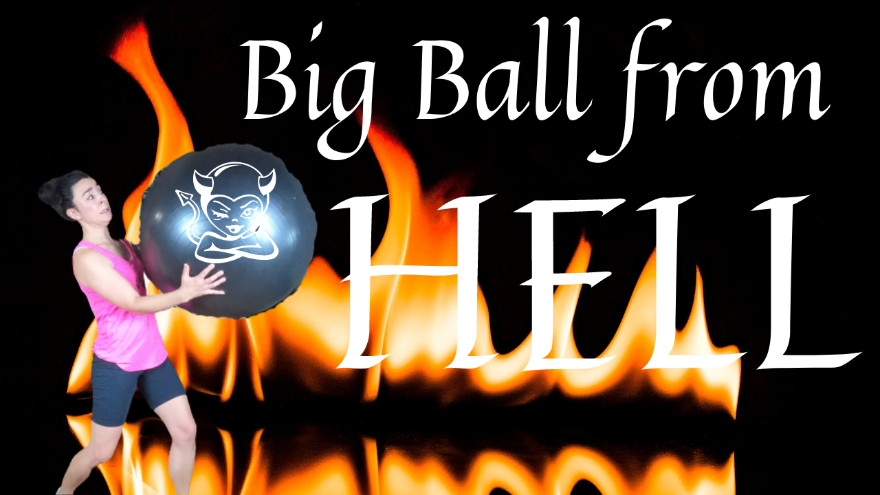 Big Ball fromhell