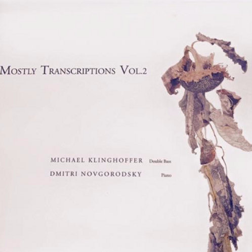 Mostly Transcriptions Vol. 2 CD