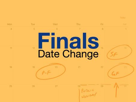 Finals Date Change