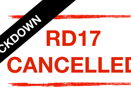 Rd 17 CANCELLED