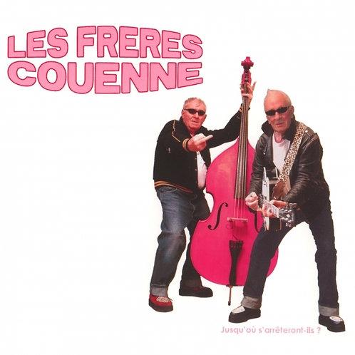 """Les frères Couenne - """"Jusqu'ou s'arrêteront-ils ?"""""""