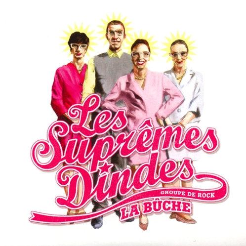 Les Suprêmes Dindes - La Bûche (album)