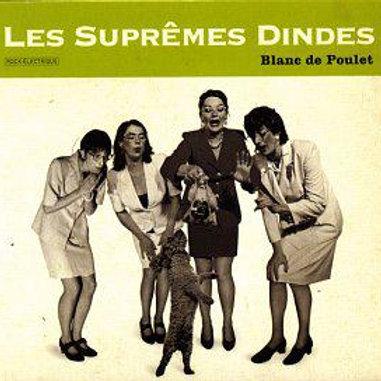Les Suprêmes Dindes - Blanc de Poulet (album)