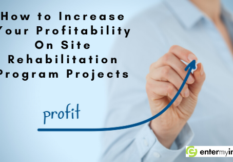 How to Increase Your Profitability On Site Rehabilitation Program Projects