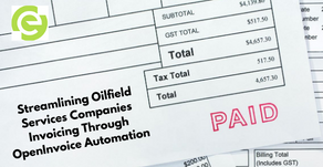 Streamlining Oilfield Services Companies Invoicing Through OpenInvoice Automation