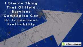 1 Simple Thing That Oilfield Services Companies Can Do To Increase Profitability