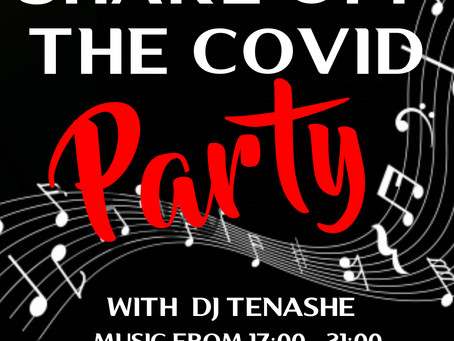 SHAKE OFF THE COVID PARTY