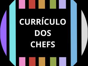 Currículo dos Chefs