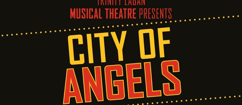 CITY OF ANGELS at Laban theatre