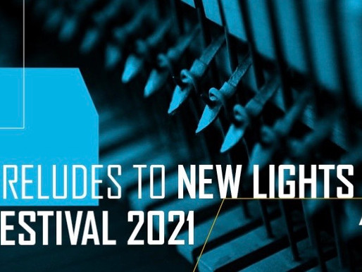 PRELUDES TO NEW LIGHTS FESTIVAL Trinity Laban online