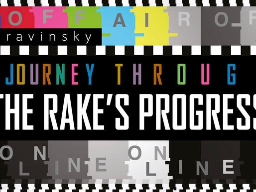 A JOURNEY THROUGH THE RAKE'S PROGRESS Blackheath Halls Opera