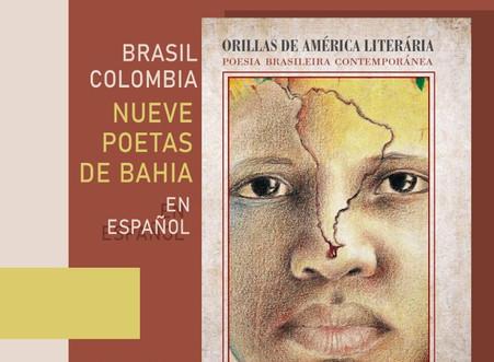 NUESTRA POESIA CONTEMPORÁNEA EN LAS ORILLAS DE AMÉRICA LITERÁRIA – Poesia Brasileira Contemporánea –