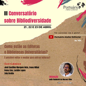 IIIº Conversatório sobre Bibliodiversidade pauta Editoras e Bibliotecas Universitárias
